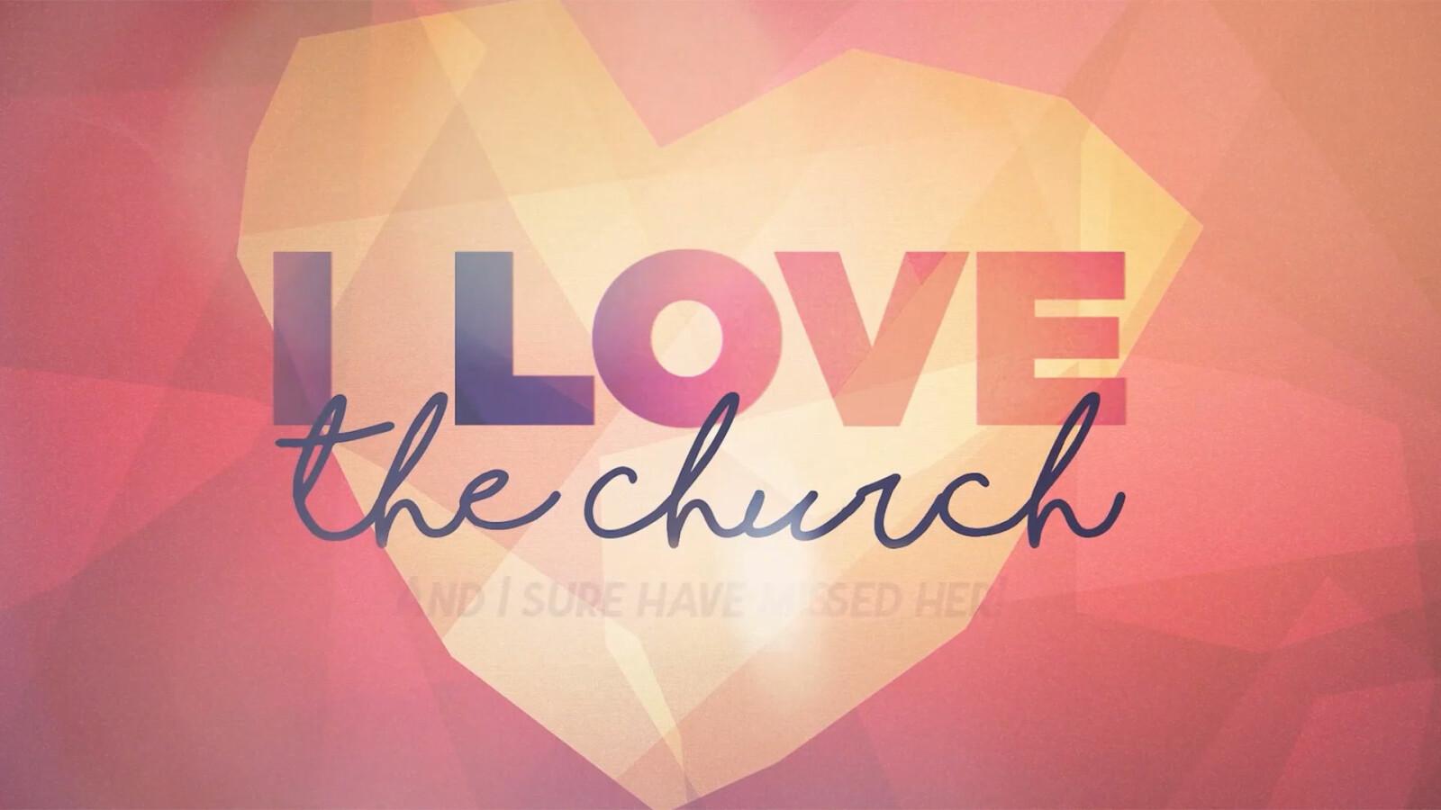 I Love The Church