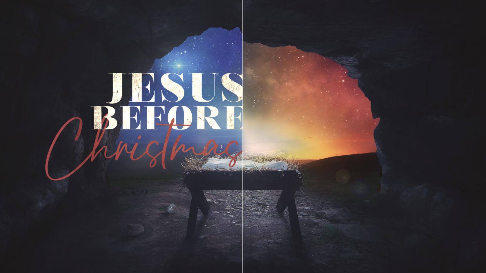 Jesus Before Christmas